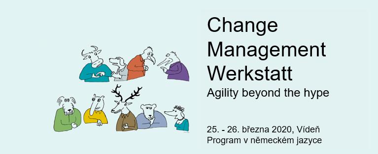 Change Management Werkstatt - 25. - 26. 3. 2020, Vídeň. Program v německém jazyce.